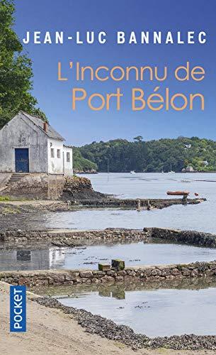 L'inconnu de Port Bélon: Une enquête du commissaire Dupin