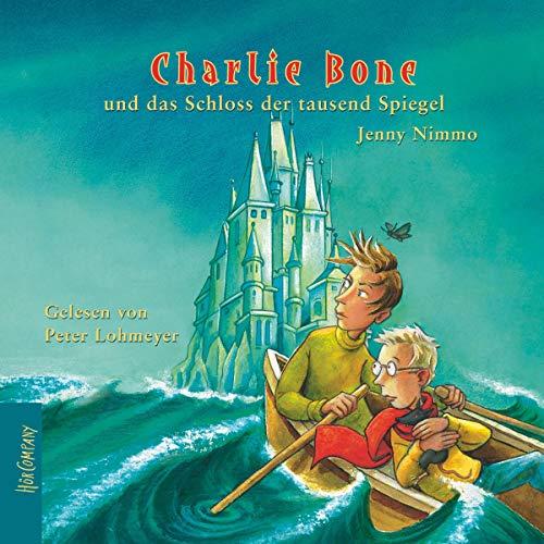 Charlie Bone und das Schloss der tausend Spiegel cover art