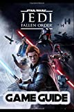 Star Wars Jedi Fallen Order Guide: Walkthrough, How To-s, Tips and Tricks and A Lot More!