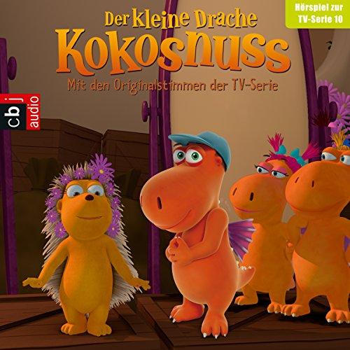 Oma Aurelia kommt / Matildas Tag / Die Drachenolympiade / Balduin lässt bitten (Der Kleine Drache Kokosnuss - Hörspiel zur Serie 10) Titelbild