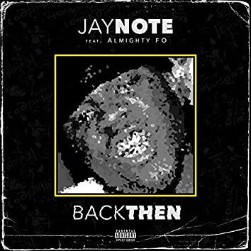 Back Then (feat. Almighty FO)