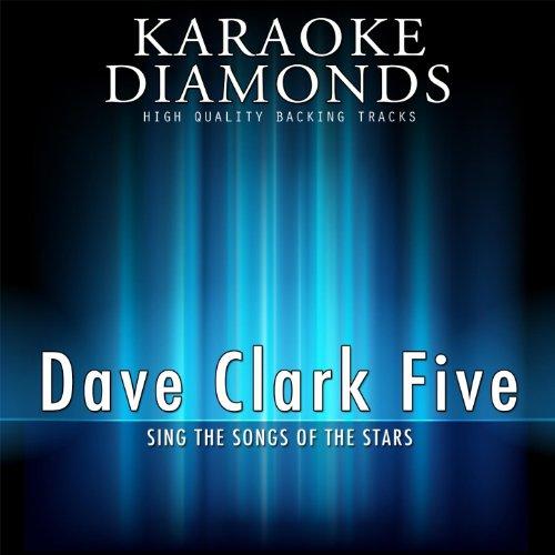 Dave Clark Five : The Best Songs (Karaoke Version) (Sing the Songs of Dave Clark Five)