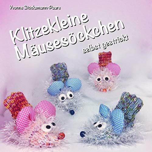 Klitzekleine Mäusesöckchen: selbst gestrickt