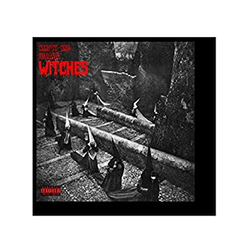 Witches (feat. J.Deadx)