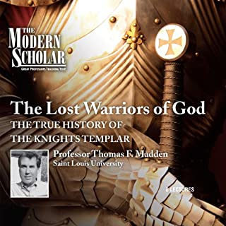 The Modern Scholar: The Lost Warriors of God cover art