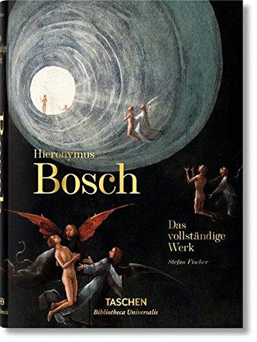 Hieronymus Bosch. Das vollständige Werk