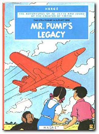 Mr. Pumps Legacy The Stratoship H.22 Part One