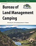 Bureau of Land Management Camping, 2nd Edition: Directory of 1,273 Camping Areas in 14 States