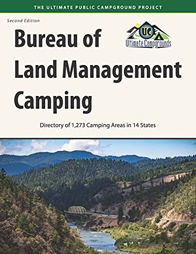 Compare Textbook Prices for Bureau of Land Management Camping, : Directory of 1,273 Camping Areas in 14 States  ISBN 9781885464811 by Campgrounds, Ultimate