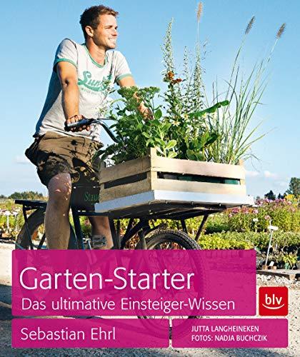Garten-Starter: Das ultimative Einsteiger-Wissen