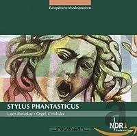 Various: Stylus Phantasticus