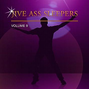 Jive Ass Sleepers Vol. 9