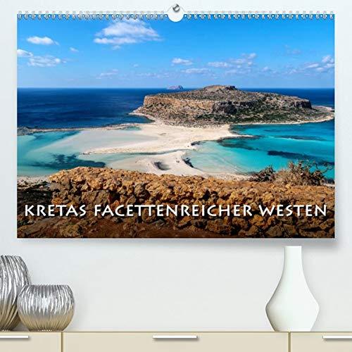 Kretas facettenreicher Westen(Premium, hochwertiger DIN A2 Wandkalender 2020, Kunstdruck in Hochglanz): Kreta ist zu jeder Jahreszeit eine Reise wert. (Monatskalender, 14 Seiten ) (CALVENDO Orte)
