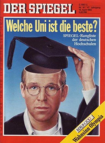 Der Spiegel Nr. 16/1993 19.04.1993 Welche Uni ist die beste?