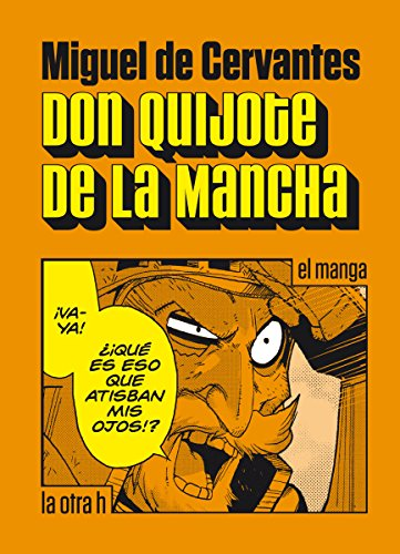 Don Quijote de la Mancha: el manga eBook: de Cervantes, Miguel ...