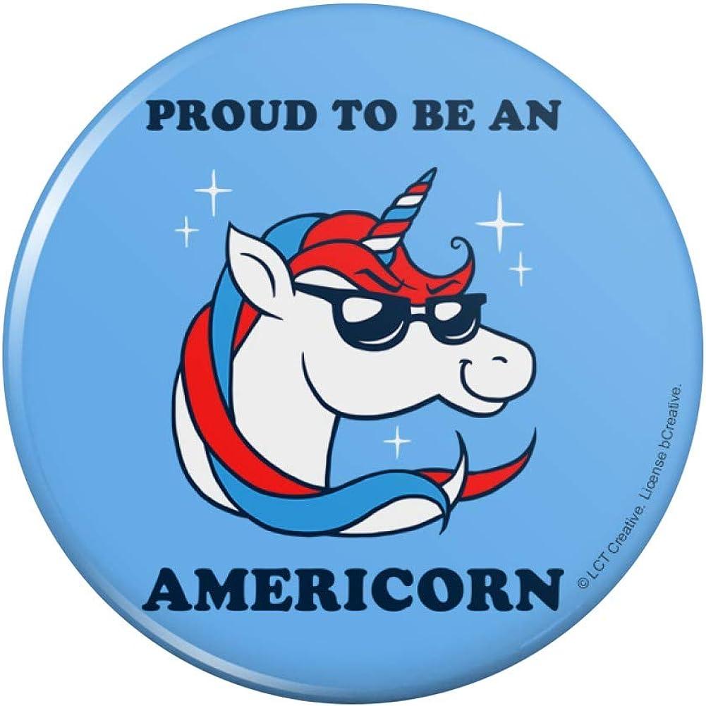 Proud To Max 67% OFF Be An Popularity Americorn American Pinback Humor Funny Unicorn Bu