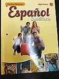 Espanol Santillana Practice Workbook High School 1