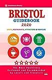 Bristol Guidebook 2020: Shops, Restaurants, Attractions and Nightlife in Bristol, England (City Guidebook 2020)