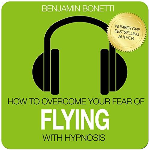 How to Overcome Your Fear of Flying with Hypnosis cover art