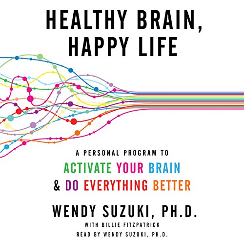 Healthy Brain, Happy Life audiobook cover art