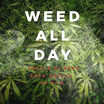 Weed All Day