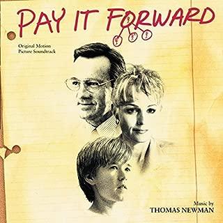 Pay It Forward Thomas Newman