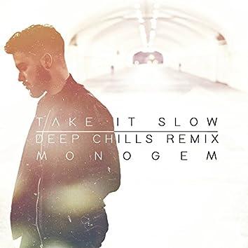 Take It Slow (Deep Chills Remix)
