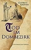 Tod im Dombezirk: Historischer Roman (Begine Hildegard 3)