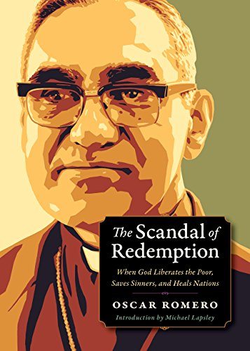The Scandal of Redemption: When God Liberates the Poor, Saves Sinners, and Heals Nations (Plough Spiritual Guides: Backpack Classics) (English Edition)