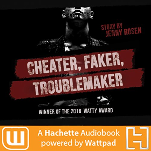 Cheater. Faker. Troublemaker. audiobook cover art