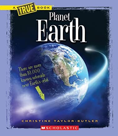 Planet Earth (New True Books: Space (Paperback)) by Christine Taylor-Butler (2014-02-01)