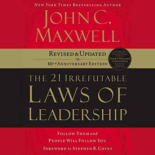 Couverture de The 21 Irrefutable Laws of Leadership