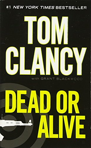 Dead or Alive (A Jack Ryan Novel)の詳細を見る