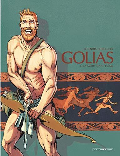 Golias - tome 4 - La Mort dans l'âme
