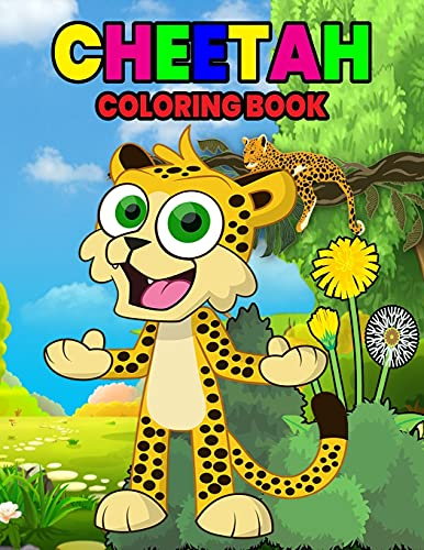 Cheetah Coloring Book: Wonderful Cheetah Book for Kids, Boys and Girls, Ideal Leopard Coloring Book for Children and Toddlers who love to play and enjoy with cute wild animals