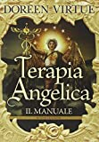 Terapia angelica. Il manuale