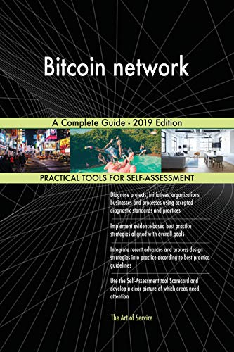 Bitcoin network A Complete Guide – 2019 Edition