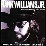 Songtexte von Hank Williams, Jr. - Whiskey Bent and Hell Bound