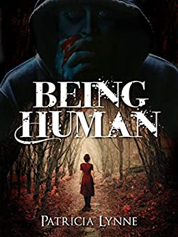 Being Human by [Patricia Lynne]