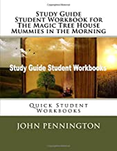 Study Guide Student Workbook for The Magic Tree House Mummies in the Morning: Quick Student Workbooks