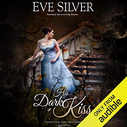 His Dark Kiss Audiobook By Eve Silver cover art