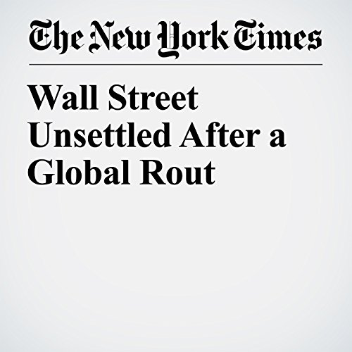 Wall Street Unsettled After a Global Rout copertina