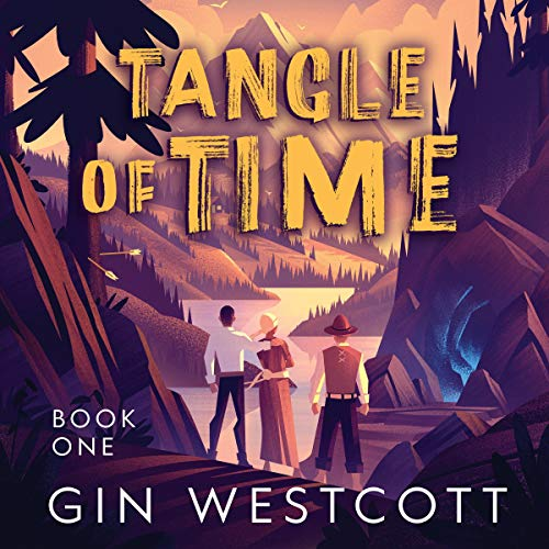 Tangle of Time Audiobook By Gin Westcott cover art