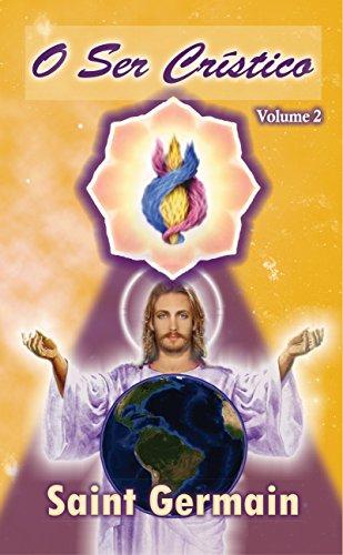 O Ser Crístico volume 2
