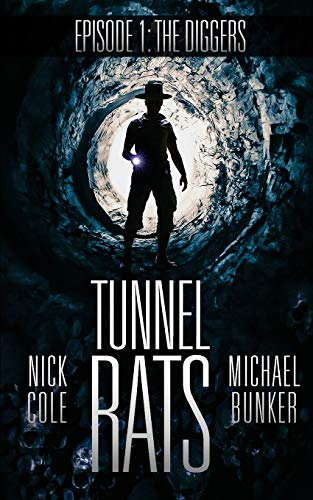 Tunnel Rats: Diggers Episode One