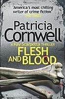 Flesh and Blood (Kay Scarpetta 22)