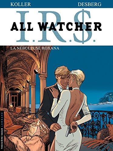 All Watcher - tome 2 - La Nébuleuse Roxana