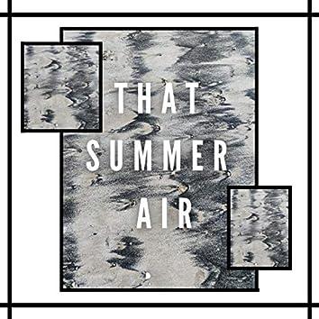 That Summer Air