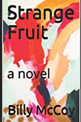 Strange Fruit: a novel Paperback