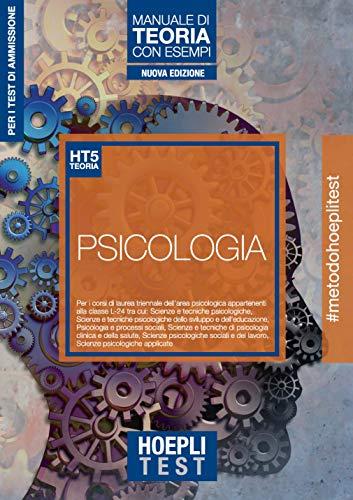 Hoepli test. Psicologia. Manuale di teoria con esempi. Per i test di ammissione all'università